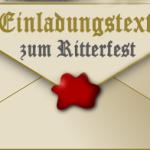 Ritterfest Einladungstext Vorlage